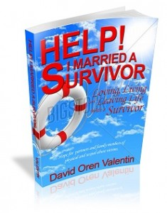 Help I Married a Survivor by David Valentin